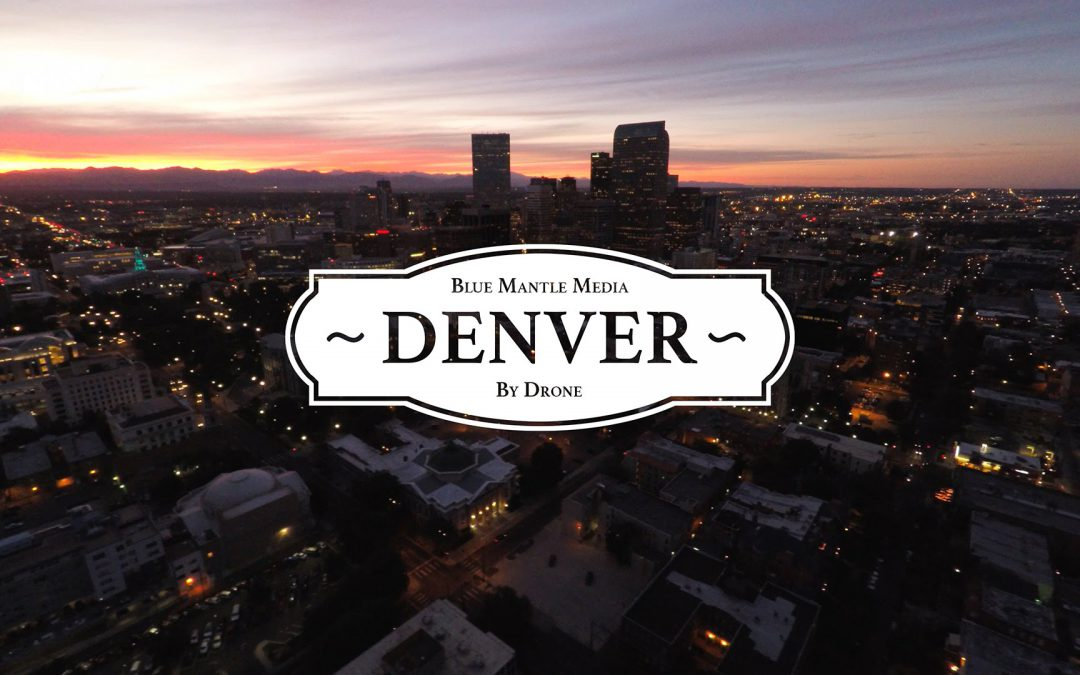 DENVER – BY DRONE
