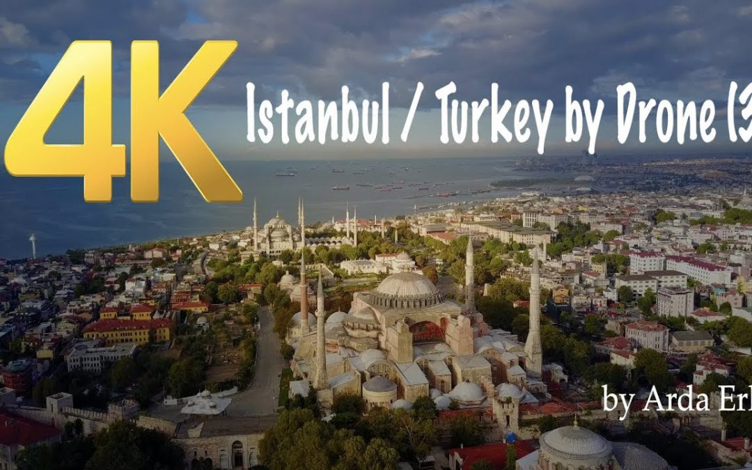 ISTANBUL 4K  – BY DRONE