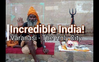 VARANASI –  CITTÀ SANTA DELL INDIA