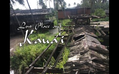 LOST PLACE IN KAUA'I